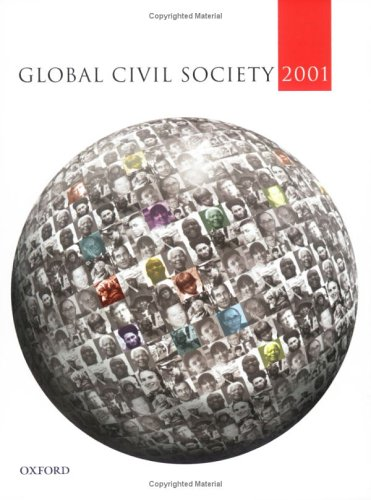 global civil society essay This example civil society essay is published for educational and informational purposes only essayempirecom offers reliable custom essay writing services that can help you to receive high grades and impress your global civil society: an answer to war cambridge: polity press, 2003.