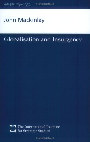 Globalisation and Insurgency 9780198527077