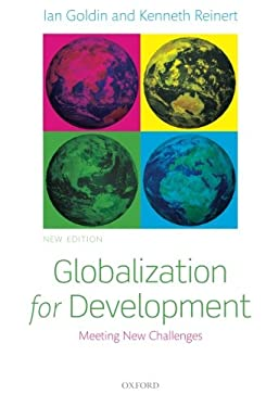Globalization for Development: Meeting New Challenges 9780199645572
