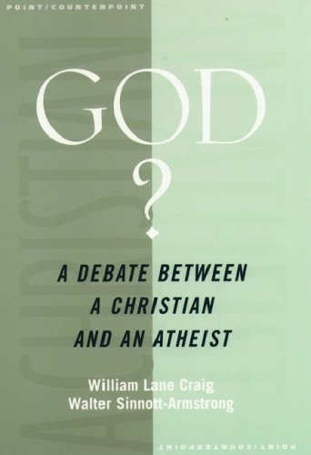 God?: A Debate Between a Christian and an Atheist 9780195166002