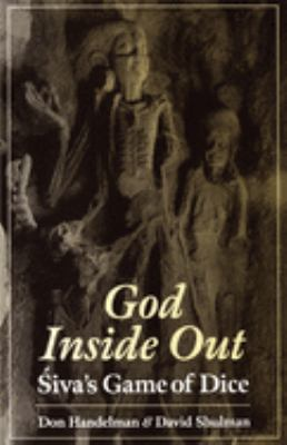 God Inside Out: Sivas Game of Dice 9780195108453