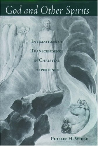 God and Other Spirits: Intimations of Transcendence in Christian Experience 9780195140125