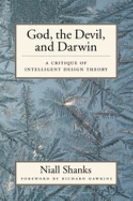 God, the Devil, and Darwin: A Critique of Intelligent Design Theory 9780195161991
