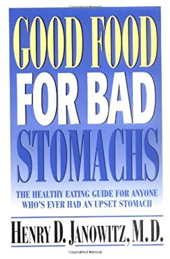 Good Food for Bad Stomachs 9780195126556