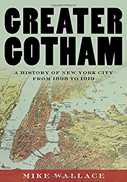 Gotham II: A History of New York City 1898 to Present
