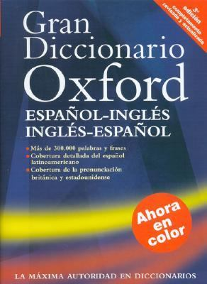 Gran Diccionario Oxford: Espanol-Ingles Ingles-Espanol = The Oxford Spanish Dictionary 9780195219579