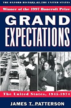 Grand Expectations U.S. 1945-1974 9780195117974