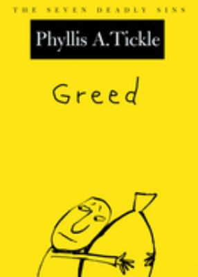 Greed: The Seven Deadly Sins 9780195156607