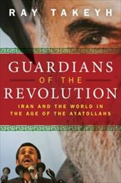 Guardians of the Revolution: Iran and the World in the Age of the Ayatollahs 548557