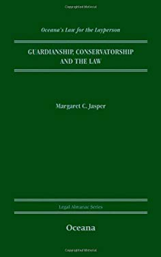 Guardianship, Conservatorship and the Law 9780195338997