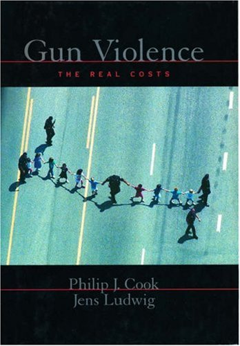 Gun Violence: The Real Costs 9780195153842