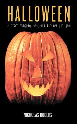 Halloween: From Pagan Ritual to Party Night 9780195168969