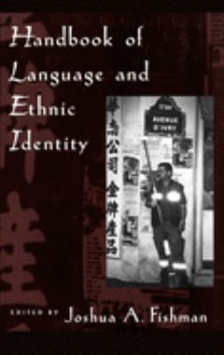 Handbook of Language & Ethnic Identity 9780195124286