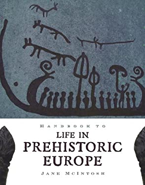 Handbook of Life in Prehistoric Europe 9780195384765