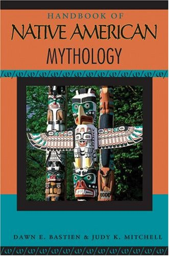 Handbook of Native American Mythology 9780195342321