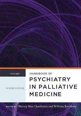 Handbook of Psychiatry in Palliative Medicine 9780195301076