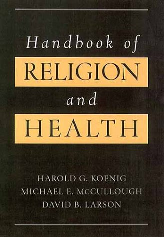 Handbook of Religion & Health 9780195118667
