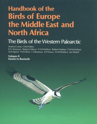 Handbook of the Birds of Europe, the Middle East, and North Africa : The Birds of the Western Palearctic: Hawks to Bustards