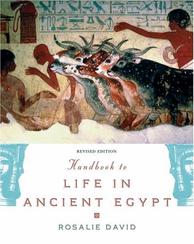 Handbook to Life in Ancient Egypt 9780195366716