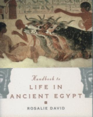 Handbook to Life in Ancient Egypt 9780195132151