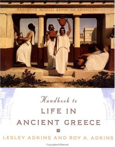 Handbook to Life in Ancient Greece 9780195124910