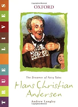 Hans Christian Andersen: The Dreamer of Fairy Tales 9780199119585