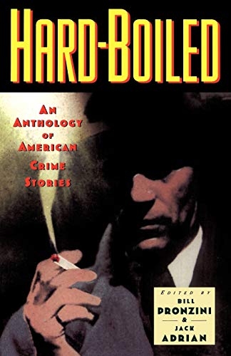 Hardboiled: An Anthology of American Crime Stories 9780195103533