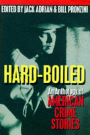 Hardboiled: An Anthology of American Crime Stories 9780195084993