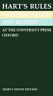 Hart's Rules for Compositors and Readers at the University Press, Oxford 9780192129833