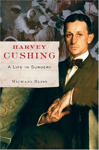 Harvey Cushing: A Life in Surgery 9780195329612