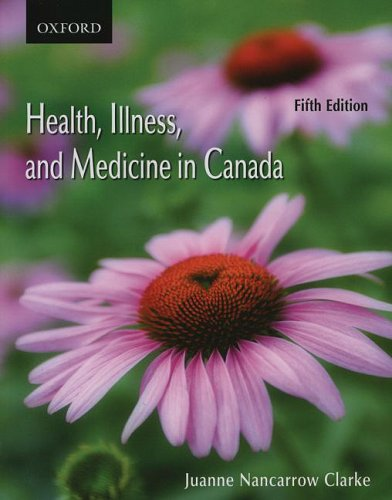 Health, Illness, and Medicine in Canada 9780195428421
