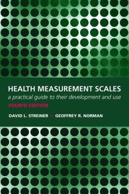 Health Measurement Scales: A Practical Guide to Their Development and Use 9780199231881