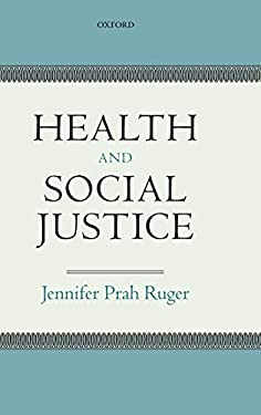 Health and Social Justice 9780199559978