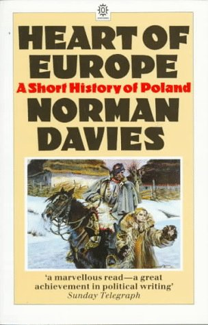 Heart of Europe: A Short History of Poland 9780192851529