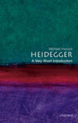 Heidegger: A Very Short Introduction 9780192854100
