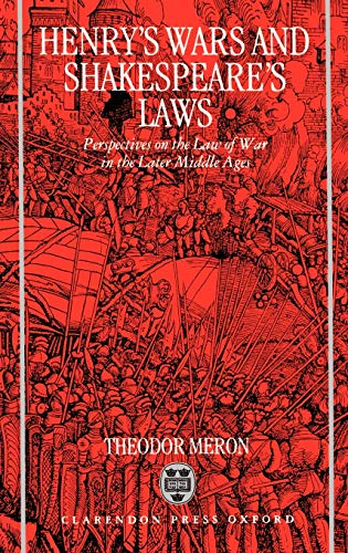 Henry's Wars and Shakespear's Laws 9780198258117
