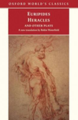 Heracles and Other Plays 9780192832597