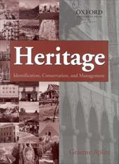 Heritage: Identification, Conservation and Management