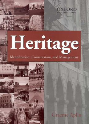 Heritage: Identification, Conservation and Management 9780195512977