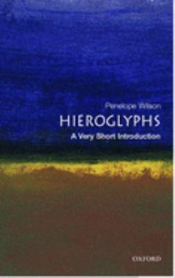 Hieroglyphs: A Very Short Introduction 9780192805027