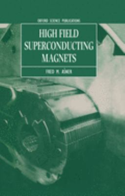 High Field Superconducting Magnets 9780198517641