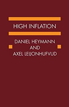 High Inflation: The Arne Ryde Memorial Lectures 9780198288442