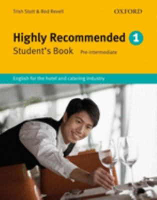 Highly Recommended: English for the Hotel and Catering Industry 9780194574631