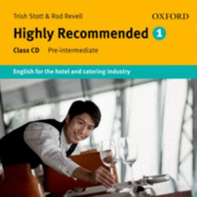 Highly Recommended: English for the Hotel and Catering Industry Class Audio CD 9780194574662