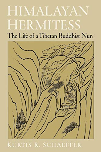 Himalayan Hermitess: The Life of a Tibetan Buddhist Nun 9780195152999
