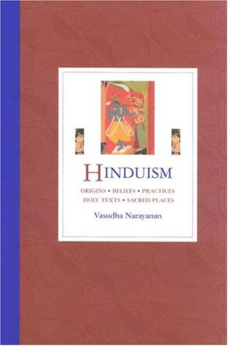 Hinduism: Origins, Beliefs, Practices, Holy Texts, Sacred Places 9780195221442