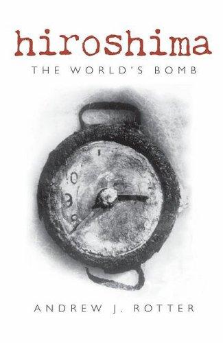 Hiroshima : The World's Bomb