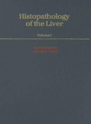 Histopathology of the Liver Volume 1 9780195043938