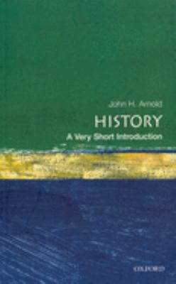 History: A Very Short Introduction 9780192853523