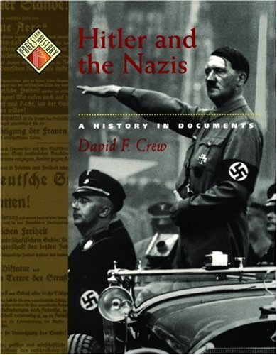 Hitler and the Nazis: A History in Documents 9780195152852